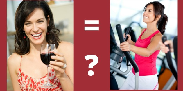 is drinking a glass of red wine equal to an hour in the gym?